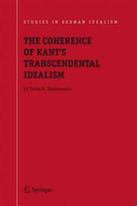 The Coherence of Kant's Transcendental Idealism