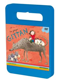 Tre gånger Gittan : Gittan och gråvargarna, fårskallarna, älgbrorsorna