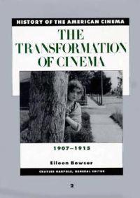 The Transformation of Cinema 1907-1915