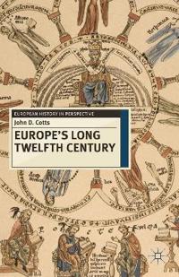 Europe's Long Twelfth Century