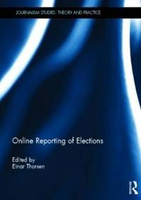 Online Reporting of Elections