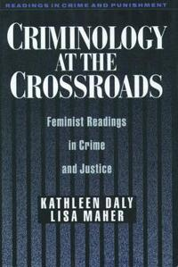 Criminology at the Crossroads