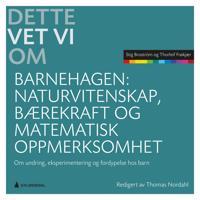 Naturvitenskap, bærekraft og matematisk oppmerksomhet - Stig Broström, Thorleif Frøkjær | Inprintwriters.org
