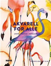 Akvarell for alle - Veronica Ballart Lilja pdf epub