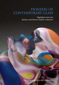 Pioneers of Contemporary Glass