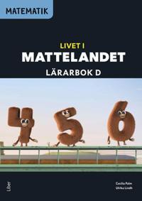 Matematik Livet i Mattelandet Lärarbok D - Cecilia Palm, Ulrika Lindh pdf epub