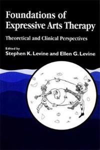 Foundations of Expressive Arts Therapy