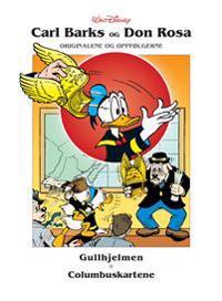 Gullhjelmen ; Columbuskartene ; Visdommens voktere - Carl Barks, Don Rosa pdf epub