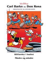 Billiarder i hullet ; Mindre og mindre ; Den gale professoren ; Pengeflommen - Carl Barks, Don Rosa | Inprintwriters.org
