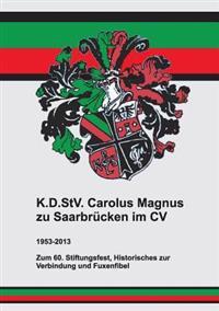 K.D.Stv. Carolus Magnus Zu Saarbrucken Im CV