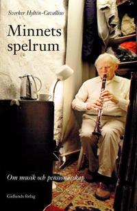 Minnets spelrum : om musik och pensionärsskap