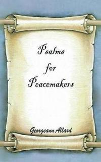 Psalms for Peacemakers