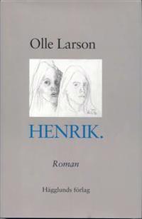Henrik : roman