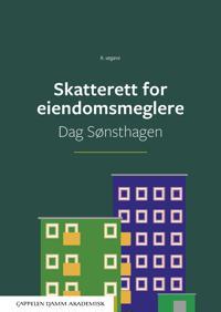 Skatterett for eiendomsmeglere - Dag Sønsthagen pdf epub