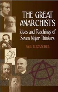 The Great Anarchists