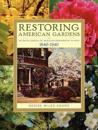 Restoring American Gardens