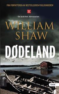 Dødeland - William Shaw | Ridgeroadrun.org