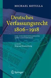 Deutsches Verfassungsrecht 1806 - 1918 eine Dokumentensammlung Nebst Einfuhrungen