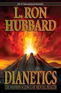 Dianetics - the modern science of mental health