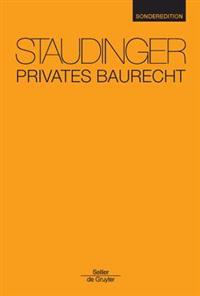 Privates Baurecht: Staudinger Sonderedition