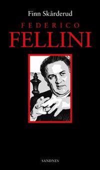 Federico Fellini - Finn Skårderud   Ridgeroadrun.org