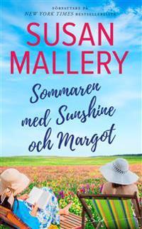 Sommaren med Sunshine och Margot - Susan Mallery pdf epub