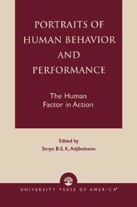 Portraits of Human Behavior and Performance