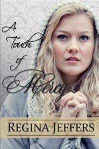 A Touch of Mercy: Book 5 of the Realm Series