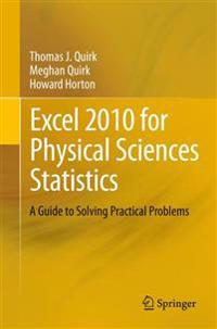 Excel 2010 for Physical Sciences Statistics