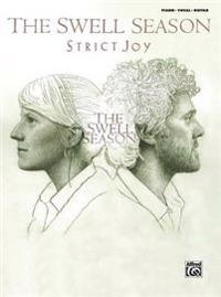 The Swell Season -- Strict Joy: Piano/Vocal/Chords