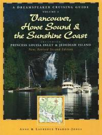 Vancouver, Howe Sound & the Sunshine Coast, 2nd Edition