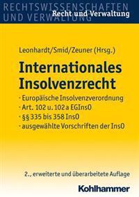 Internationales Insolvenzrecht: Europaische Insolvenzverordnung, Art. 102 U. 102a Eginso, 335 Bis 358 Inso, Ausgewahlte Vorschriften Der Inso