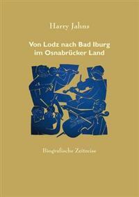 Von Lodz Nach Bad Iburg Im Osnabr Cker Land