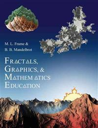 Fractals, Graphics, and Mathematics Education