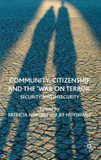 Community, Citizenship and the 'War on Terror'