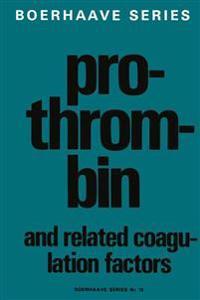 Prothrombin and Related Coagulation Factors