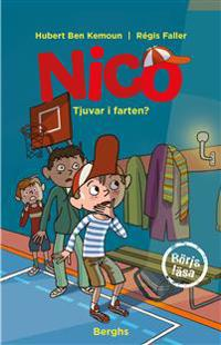 Nico : tjuvar i farten?