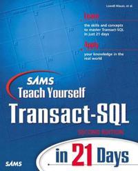 Sams Teach Yourself Transact-SQL in 21 Days