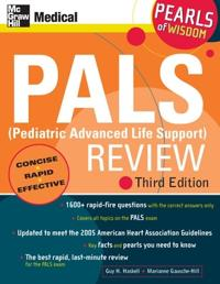 PALS (Pediatric Advanced Life Support) Review: Pearls of Wisdom