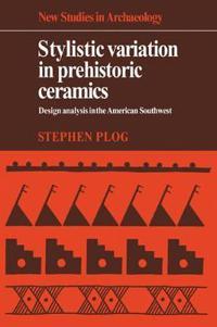 Stylistic Variation in Prehistoric Ceramics