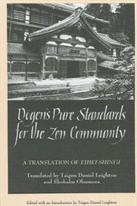 Dogen's Pure Standards for the Zen Community