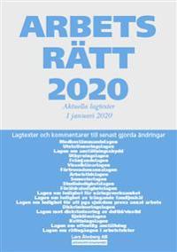 Arbetsrätt 2020 - Aktuella lagtexter 1 januari 2020 : Lagtexter och kommentarer till senast gjorda ändringar - Lars Åhnberg | Laserbodysculptingpittsburgh.com