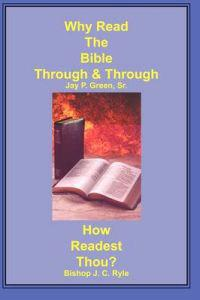 Why Read the Bible Through & How Readest Thou?
