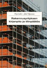 Rakennusyrityksen kirjanpito ja tilinpäätös