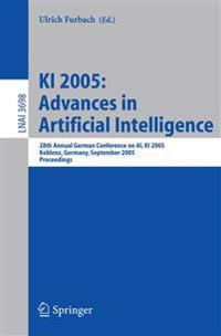 KI 2005: Advances in Artificial Intelligence