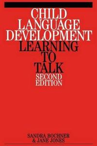 Child Language Development: Learning to Talk