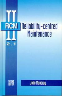 Reliability-Centered Maintenance