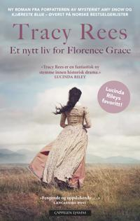 Et nytt liv for Florence Grace - Tracy Rees | Ridgeroadrun.org