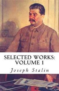 Selected Works: Volume 1