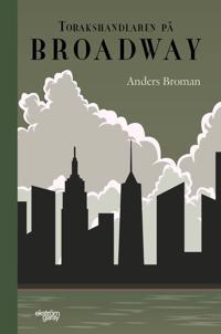 Tobakshandlaren på Broadway - Anders Broman   Laserbodysculptingpittsburgh.com